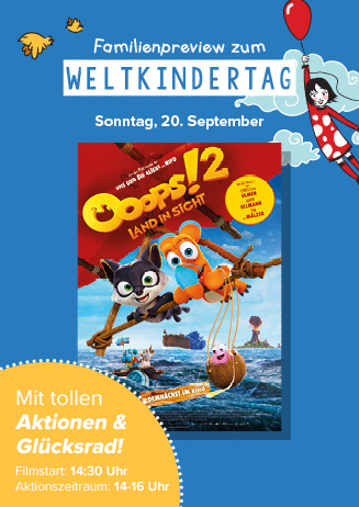 "Weltkindertagspreview: ""Ooops! 2 - Land in Sicht"" + Aktionen"