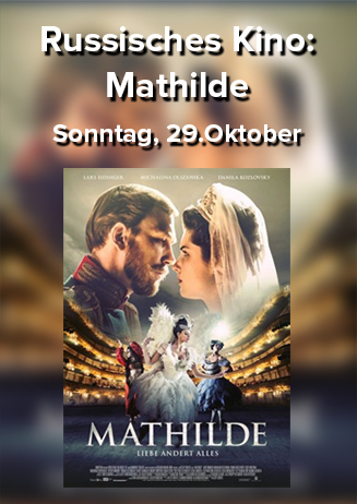 Russisches Kino: Mathilde