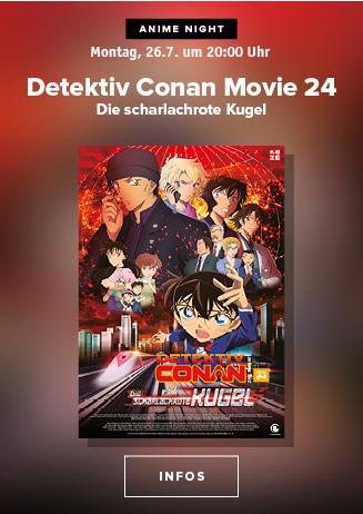 Anime Night 2021:Detektiv Conan Movie 24: Die scharlachrote Kugel
