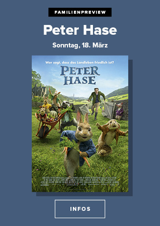 18.03. - Familienpreview: Peter Hase