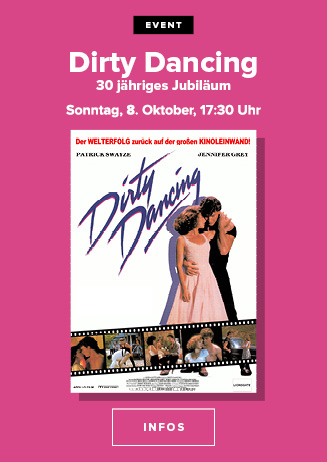 Ladies Special: Dirty Dancing - 30-Jähriges Jubiläum