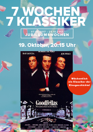 19.10. - 7Wochen7Klassiker: Good Fellas