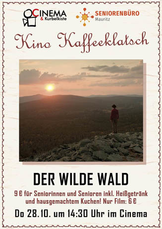 Kino Kaffeeklatsch: DER WILDE WALD