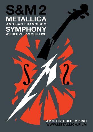 Metallica & San Francisco Symphony: S&M² - Zusatztermin!! 30.10.