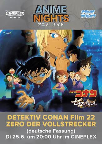 ANIME NIGHT: DETEKTIV CONAN FILM 22 - ZERO DER VOLLSTRECKER