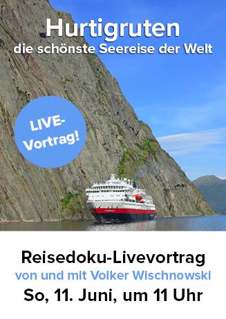 """170611 Reise-Special mit Livevortrag: """"Hurtigruten"""""""
