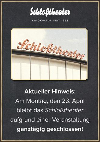 Schloßtheater am 23. 4. geschlossen