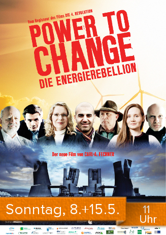 """160508+15 Special """"Power To Change - Die EnergieRebellion"""""""