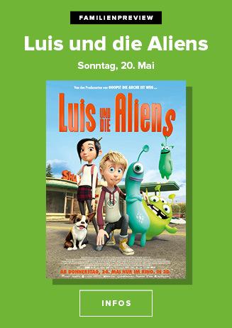 20.05. - Familienpreview: Luis und die Aliens