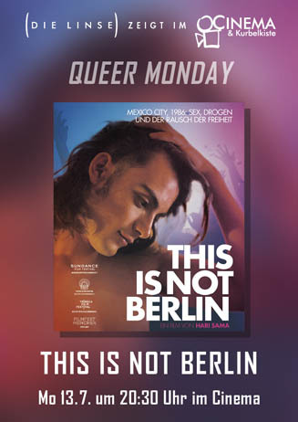 Queer Monday: THIS IS NOT BERLIN