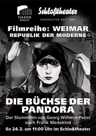 Weimar-Reihe: DIE BÜCHSE DER PANDORA