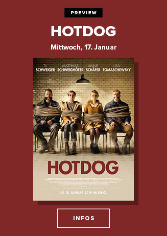 "Preview: ""Hot Dog"" am 17. Januar 2018 um 20 Uhr"
