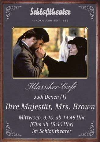 Klassiker-Café: IHRE MAJESTÄT, MRS. BROWN