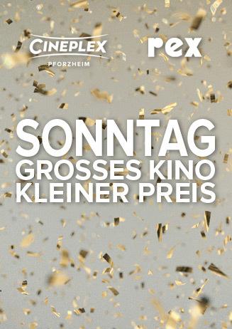 Sonntag - Grosses Kino - Kleiner Preis