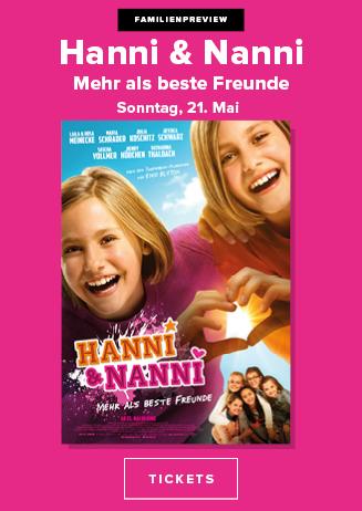 21.05. - Familienpreview: Hanni und Nanni