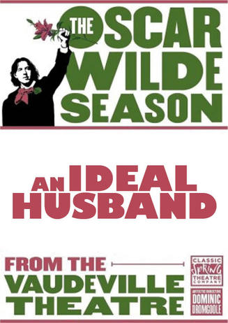 Oscar Wilde: An Ideal Husband