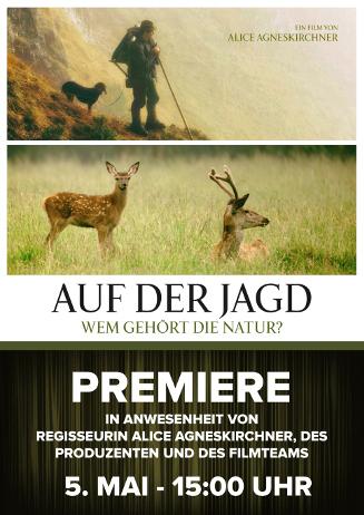Premiere: Auf der Jagd