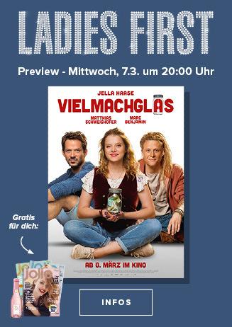 "Ladies First-Preview: ""Vielmachglas"""
