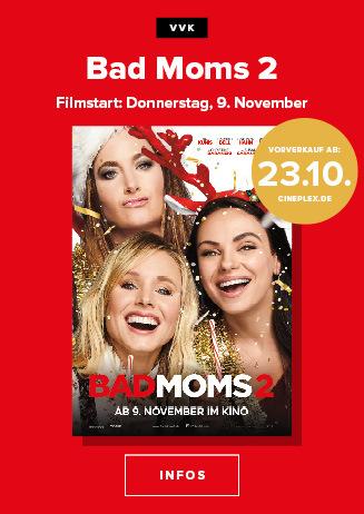 VVK Ladies First: Bad Moms 2