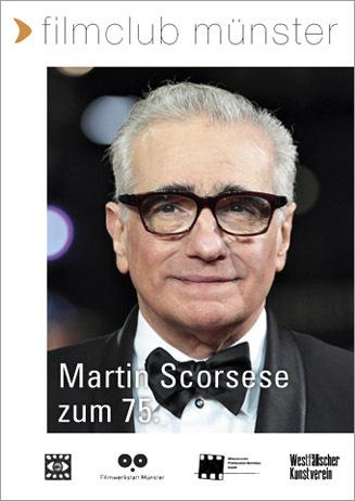 filmclub münster: Martin Scorsese zum 75.