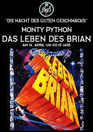 """Die Nacht des guten Geschmacks: """"Das Leben des Brian"""""""
