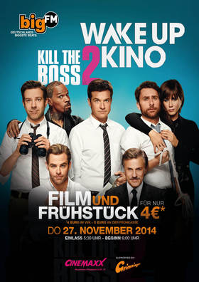 BigFM Wake Up Kino: Kill the Boss 2