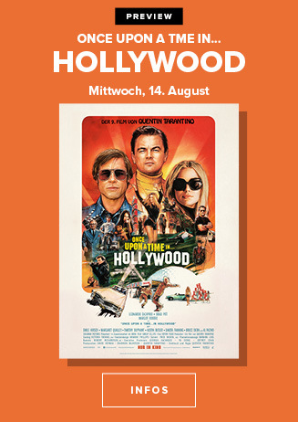 14.08. - Preview: Once upon a time in Hollywood