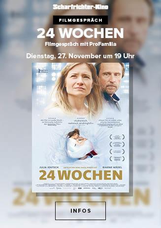 Filmgespräch: 24 Wochen