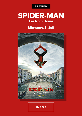 Die Preview am 03.07.2019 um 20 Uhr: Spider-Man: Far from Home
