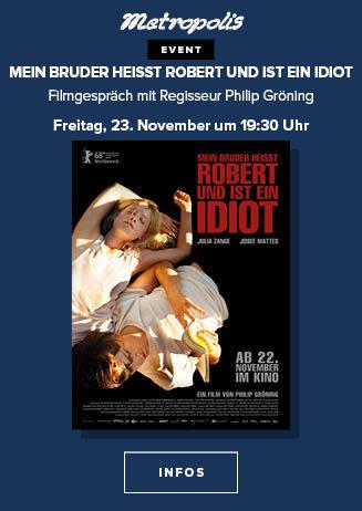 Filmgespräch: Mein Bruder heißt Robert und ist ein Idiot