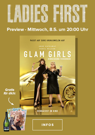 Ladies-First-Preview: GLAM GIRLS