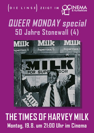 Queer Monday: THE TIMES OF HARVEY MILK