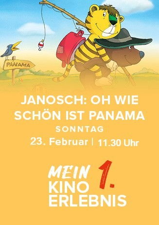 Mein erstes Kinoerlebnis: OH WIE SCHÖN IST PANAMA