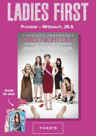 28.06. - Ladies First: Girls Night Out