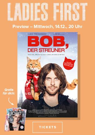 "Ladies First Preview "" Bob, der Streuner """