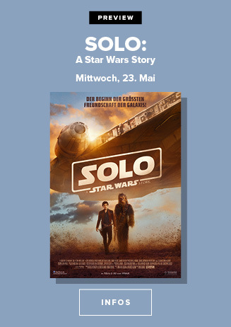 Preview- SOLO: A STAR WARS STORY