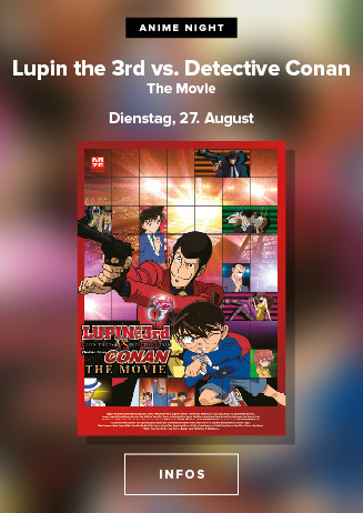 Anime im Dietrich Theater: Lupin the 3rd vs. Detective Conan: The