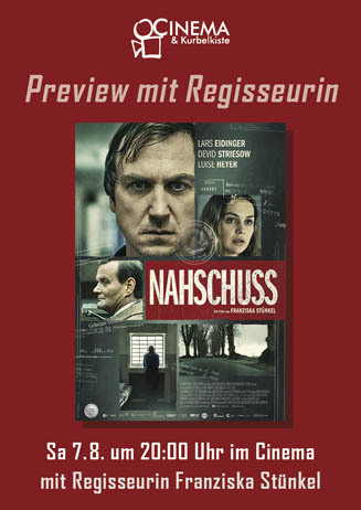 Preview mit Regisseurin: NAHSCHUSS