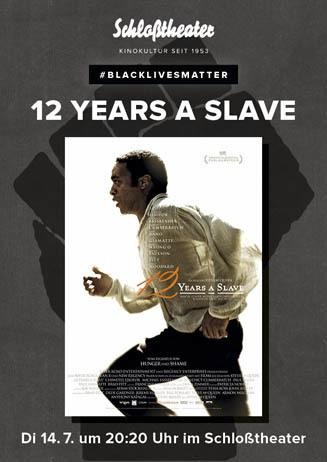 #BlackLivesMatter: 12 Years A Slave