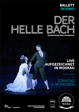 Bolschoi Ballett: DER HELLE BACH