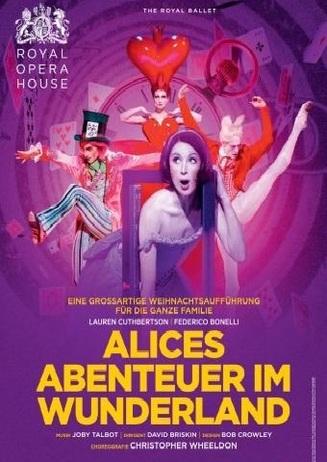 Royal Opera House: ALICES ABENTEUER IM WUNDERLAND