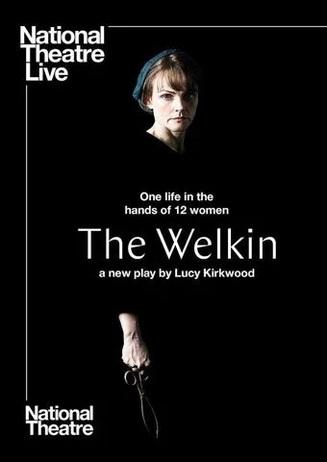 NTL: The Welkin