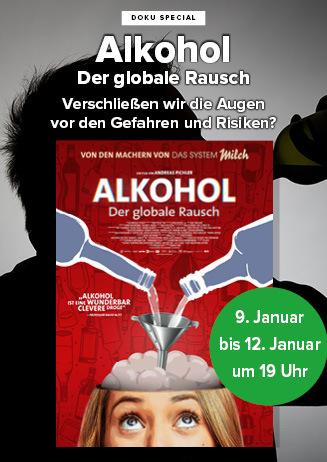 """200109-12 Special """"Alkohol – Der globale Rausch"""""""
