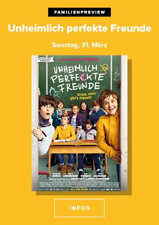 Familienpreview - 31.03.2019, 15 Uhr: Unheimlich perfekte Freunde