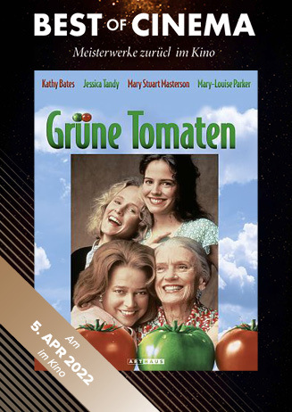 Best of Cinema: Grüne Tomaten