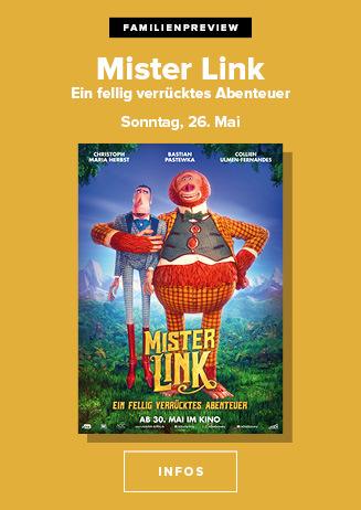 Familienpreview: Mister Link am 26.5.