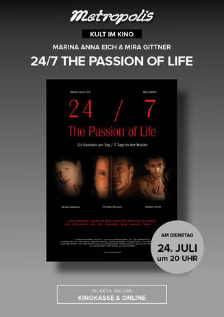 Kult im Kino: 24/7 - The Passion of Life
