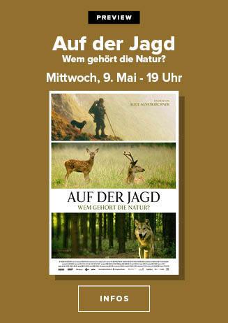"""180509 Preview """"Auf der Jagd - Wem gehört die Natur?"""""""