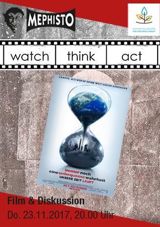 """watch.think.act. """"Immer noch eine unbequeme Wahrheit"""""""