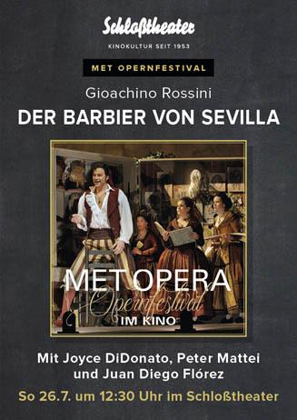 MET Opernfestival: DER BARBIER VON SEVILLA